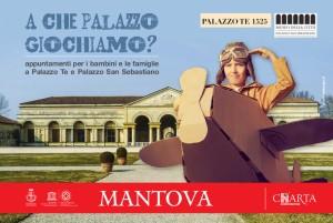 A che palazzo giochiamo? / Sandrone e Pulonia a Palazzo Te