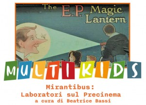 Multi Kids / Mirantibus: laboratori sul Precinema