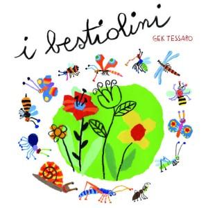 I Bestiolini con Gek Tessaro