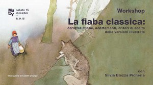 La fiaba classica, workshop con Silvia Blezza Picherle
