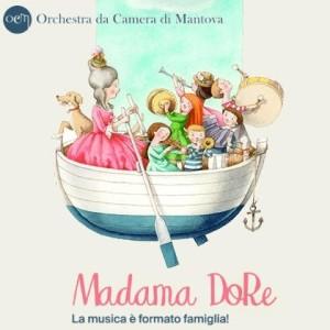 Madama DoRe, musica formato famiglia / Mamma oca era una cuoca